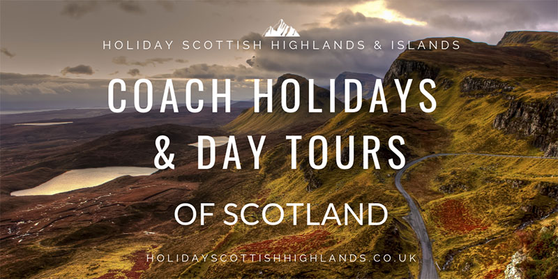 Scottish highland coach holidays